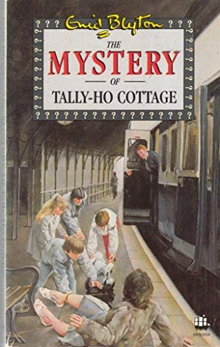 The Mystery of Tally Ho Cottage (The 5 Find-outers) (Tally Cottage Ho)