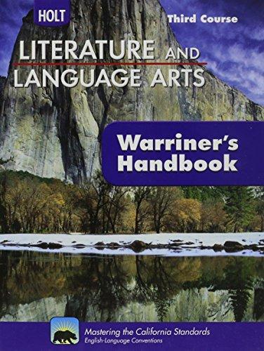 Holt Literature And Language Arts - Third Course - Student Edition Grade 9 - (Warriner's Handbook) ()