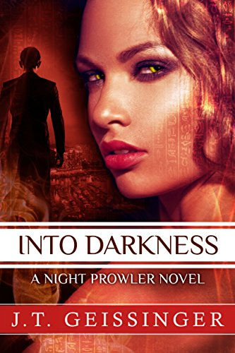 (Into Darkness (A Night Prowler Novel Book 6))