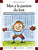 "Afficher ""Max a la passion du foot (nouvelle version)"""