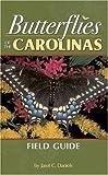 Butterflies of the Carolinas Field Guide, Janet C. Daniels, 1591930073