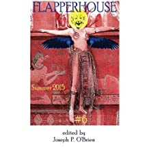 FLAPPERHOUSE #6 - Summer 2015