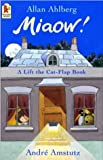 Miaow! A Lift the Cat-Flap Book