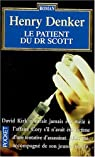 Le Patient du docteur Scott par Denker