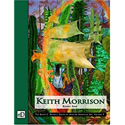 Keith Morrison (The David C. Driskell Series of African American Art, Vol. V)