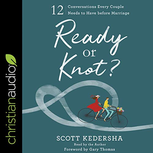 Pdf Self-Help Ready or Knot?: 12 Conversations Every Couple Needs to Have Before Marriage