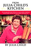 From Julia Child's Kitchen, Julia Child, 0517207125