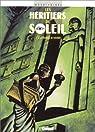 Les Héritiers du soleil, tome 12 : La marque de Sekhmet par Bihel