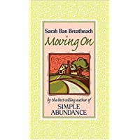 Moving on: Creating Your House of Belonging With Simple Abundance