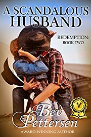 A SCANDALOUS HUSBAND, Contemporary Western Romance (Redemption Book 2)