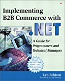 Implementing B2B Commerce with .Net 9780201719321