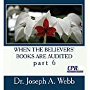 When the Believers' Books are Audited part 6