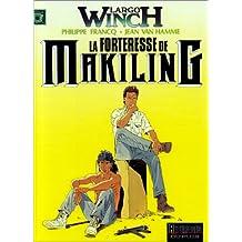 Largo Winch 07 Forteresse de Makiling La