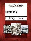 Sketches, L. H. Sigourney, 1275789501