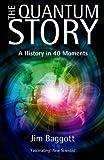 The Quantum Story, Jim Baggott, 0199655979