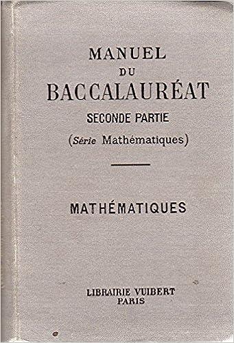 Manuel Du Baccalaureat Seconde Partie Serie Mathematiques