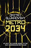 Metro 2034 (METRO by Dmitry Glukhovsky) (Volume 2)