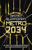 metro 2034 metro by dmitry glukhovsky volume 2