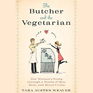 The Butcher and the Vegetarian Audiobook