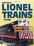 Standard Catalog Of Lionel Trains, 1970-2000