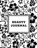Beauty Journal: Daily Routine, Makeup, Hair Products, Skin Care, Facial, Inventory Tracker, Wish List, Keep Track & Review Products, Gift, Notebook, Diary