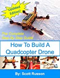 How to Build a Quadcopter Drone: Everything you