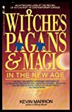 img - for Witches Pagans & Magic in the New Age book / textbook / text book