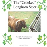 The Crooked Longhorn Steer, Travis Heitzenrater, 1479286273