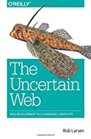 The Uncertain Web Front Cover