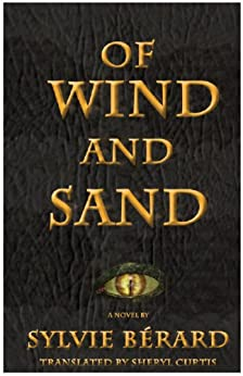 Of Wind and Sand by [Bérard, Sylvie]