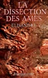 La Dissection des Âmes par Elisandre