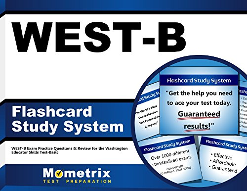 WEST-B Flashcard Study System: WEST-B Exam Practice Questions & Review for the Washington Educator Skills Test-Basic (Cards)