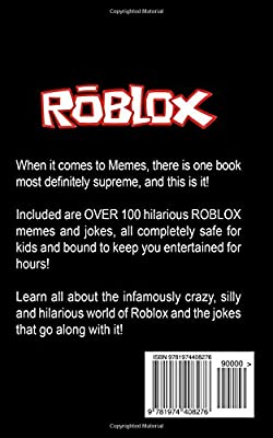 The Book Of Supreme Memes Contains Over 100 Hilarious Roblox