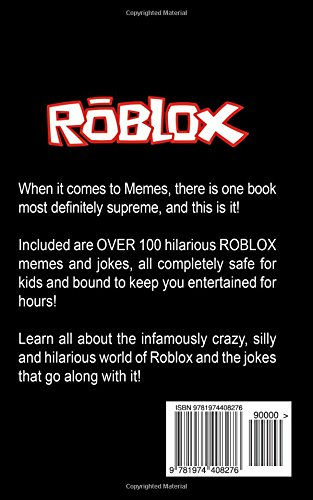 The Book Of Supreme Memes Contains Over 100 Hilarious - best silly roblox songs