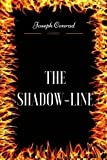 Image of The Shadow-Line: By Joseph Conrad - Illustrated