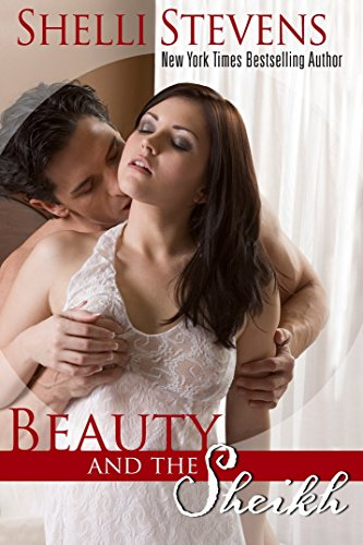 Beauty and the Sheikh: His price is her innocence… (A is for Alpha Book 1)