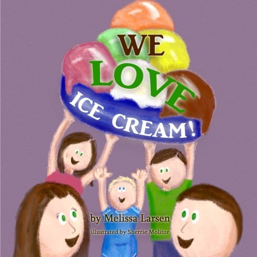Love Ice Cream (We Love Ice Cream!)