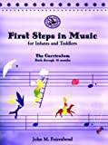First Steps in Music for Infants and Toddlers, Feierabend, John M., 1579990975