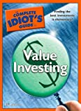 The Complete Idiot's Guide to Value Investing, Lita Epstein, 1592577938