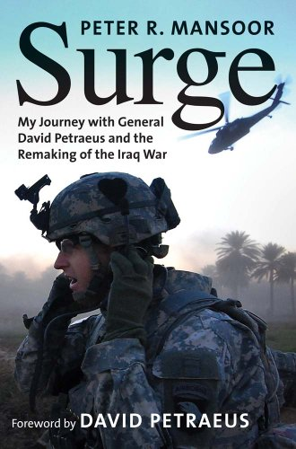 Surge: My Journey with General David Petraeus and the Remaking of the Iraq War (Yale Library of Military History) [Peter R. Mansoor] (Tapa Blanda)