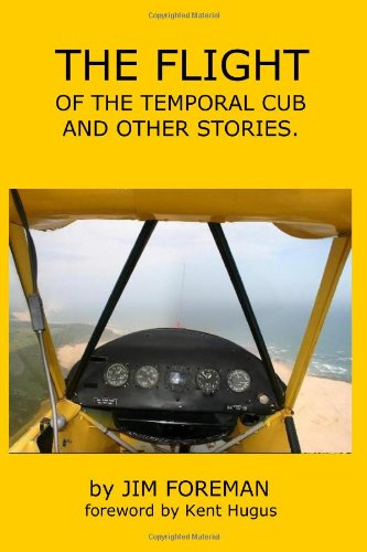 The Flight: of the temporal Cub and other stories ()