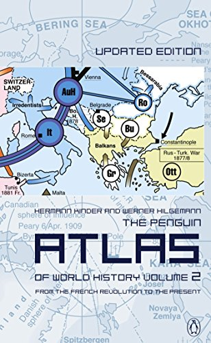 The Penguin Atlas of World History: Volume 2: From the French Revolution to the Present (Penguin Reference Books) from imusti