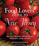 Food Lovers' Guide to New Jersey, Peter Genovese, 0762747757