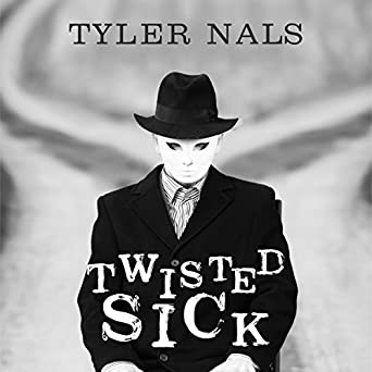 Audiobook Image. Twisted Sick