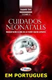 img - for Cuidados neonatais - Descobrindo a vida de um rec m-nascido enfermo (Portuguese Edition) book / textbook / text book