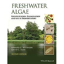 Freshwater Algae: Identification, Enumeration and Use as Bioindicators
