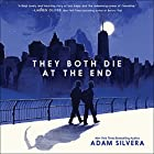 They Both Die at the End Audiobook by Adam Silvera Narrated by Michael Crouch, Robbie Daymond, Bahni Turpin