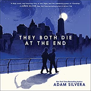 They Both Die at the End Audiobook