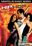 Nightclub Dance Series: Hip Hop Moves For The Club, For Men