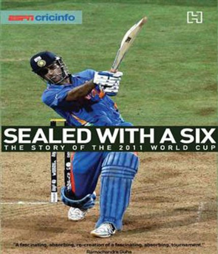 Sealed With A Six: The Story Of The 2011 World Cup